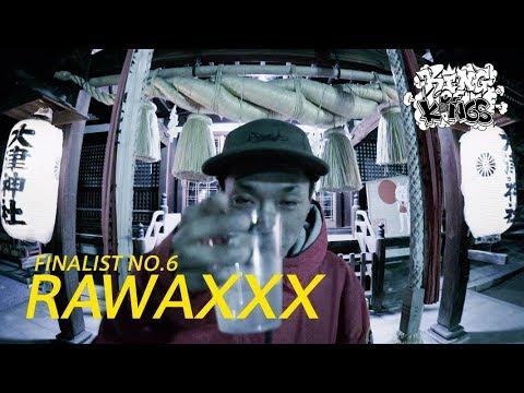 KOK 2018 FINALIST NO.6 RAWAXXX
