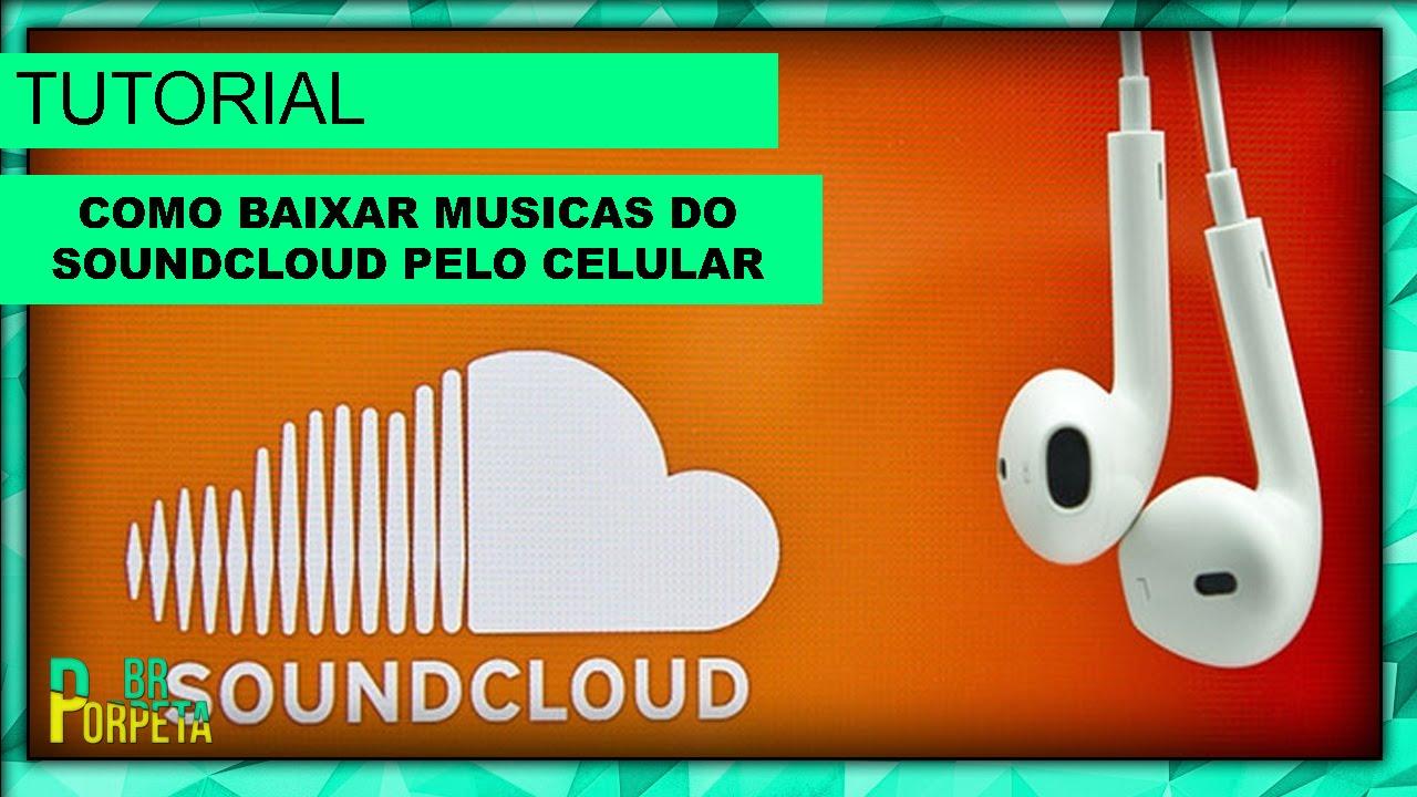 Como baixar musica do SoundCloud Pelo Celular - YouTube