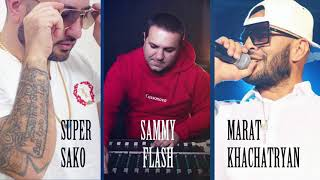 "MARAT KACHATRYAN & SUPER SAKO ""TI PODARI"" SAMMY FLASH REMIX 2018"