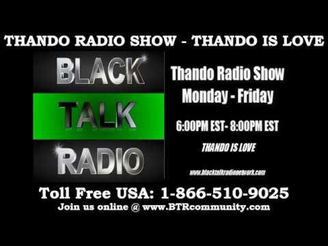 Thando Radio Show - Designed To Conquer A Glimpse At The Conscious Plague