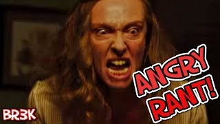 "HEREDITARY (2018) ""Horror"" Movie - ANGRY RANT!"