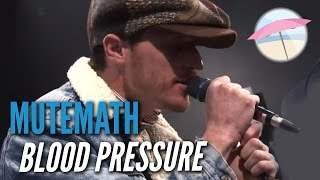 Mutemath - Blood Pressure (Live at the Edge)