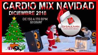 CARDIO MIX NAVIDAD DICIEMBRE 2018 DEMO- DJ SAULIVAN