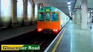 Gloucester Road | Circle - District lines : London Underground ( D78 Stock - S7 Stock )