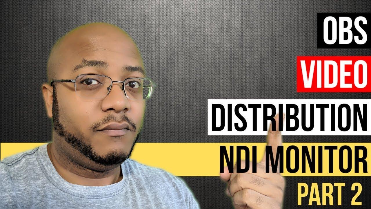 Repeat NewTek NDI OBS Plugin Video Distribution - NDI Studio