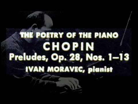 Chopin / Ivan Moravec, 1961: Preludes, Op. 28. Nos. 1 - 9
