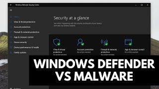 Windows Defender Test | Windows 10 vs Malware