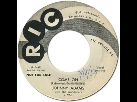 JOHNNY ADAMS with THE GONDOLIERS - Come On [Ric 963] 1959