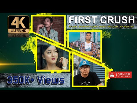 First Crush - Rajak Shahi Ft. Lijal Shrestha & Thujey [B8EIGHT] | OFFICIAL MUSIC VIDEO