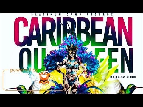 Linky First - Caribbean Queen [Fat Friday Riddim] July 2017