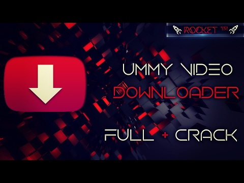 Descargar Ummy Video Downloader Full + Crack Infinito | Rocket™