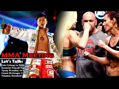 Let's Talk: Cris Cyborg vs Holly Holm, Greatest Female Fighter, Tyron Woodley vs Nate Diaz + more