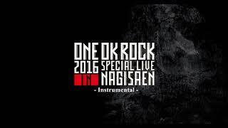 ONE OK ROCK - Instrumental - 2016 Tomoya , Ryota ,Toru [Audio Only]