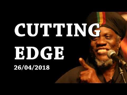 MUTABARUKA CUTTING EDGE 26/04/2018