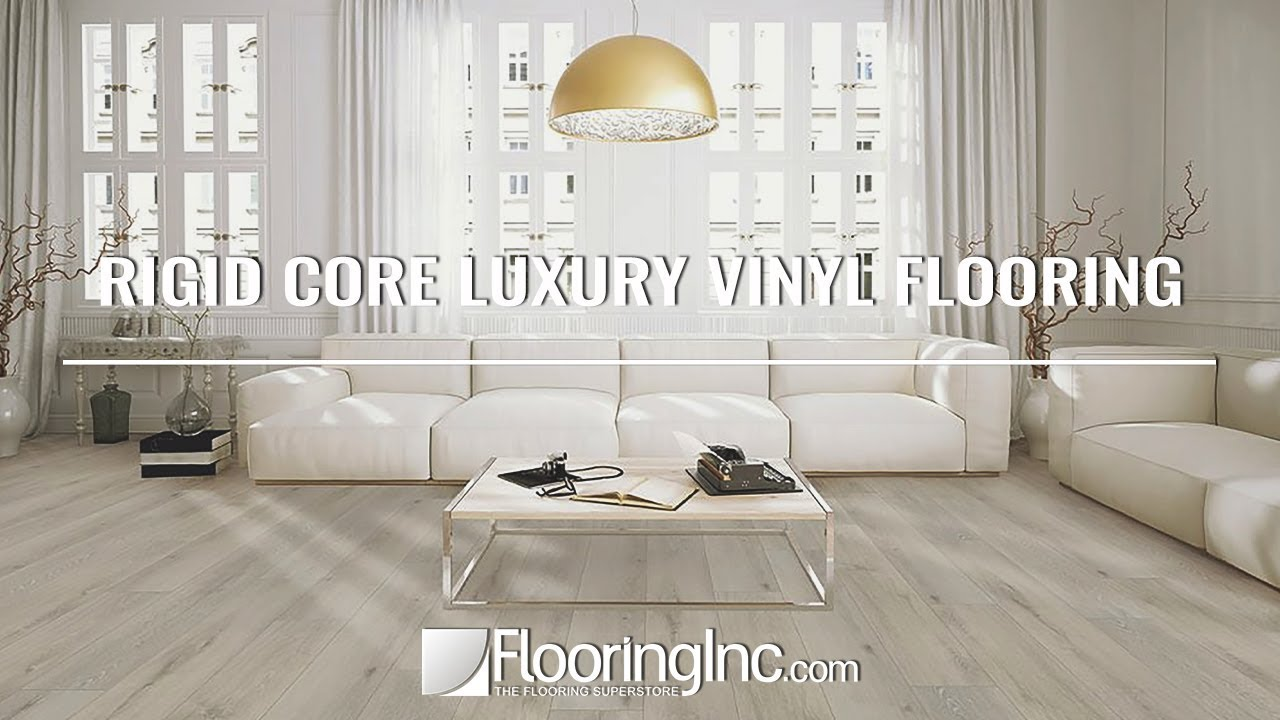 Rigid Core Luxury Vinyl Flooring You