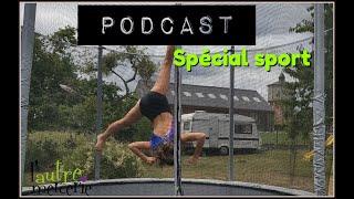 Où il est question de sport * podcast couture*