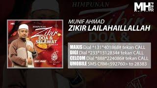 Munif Ahmad - Zikir Lailahaillallah (Official Music Audio)