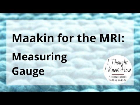 maakin-for-the-mri:-measuring-gauge