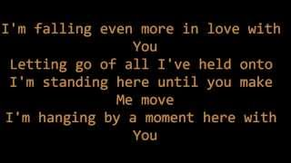 Hanging By A Moment- Lifehouse (Lyric Video)