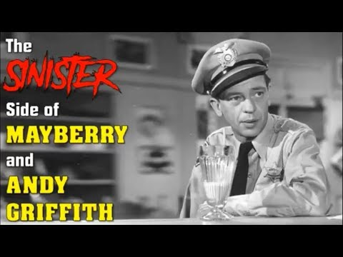 The Sinister Side of Mayberry and Andy Griffith