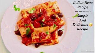 Italian Pasta Recipe| Paccheri| Pasta And Olive Tomatoes Sauce| Simple And Delicious Recipe