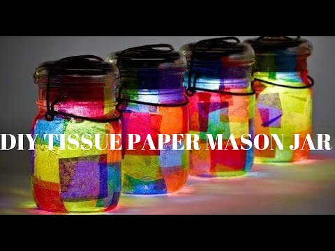 DIY Tissue Paper Lanton | Mason Jar ideas 2017