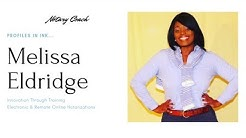 Embracing the Changes: E-Notary and Remote Online Notary Trainer, Melissa Eldridge