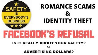 ROMANCE SCAMS AND IDENTITY THEFT: FACEBOOK'S REFUSAL