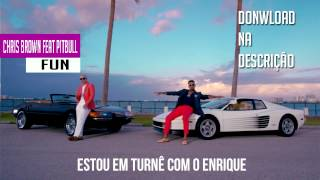 Chris Brown Feat Pitbull - Fun (Legendado/Tradução)