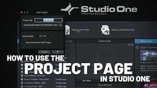 How to use the Project Page in #StudioOne