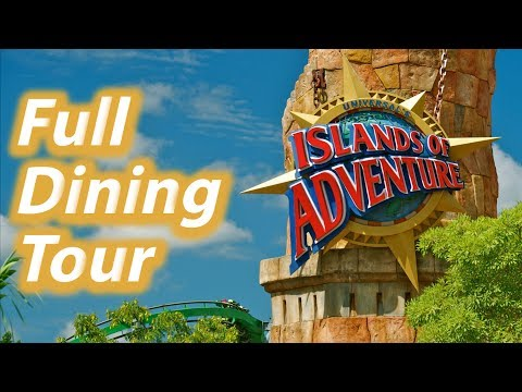 Restaurant Tour Of Islands Of Adventure At Universal Orlando | IOA Dining Options