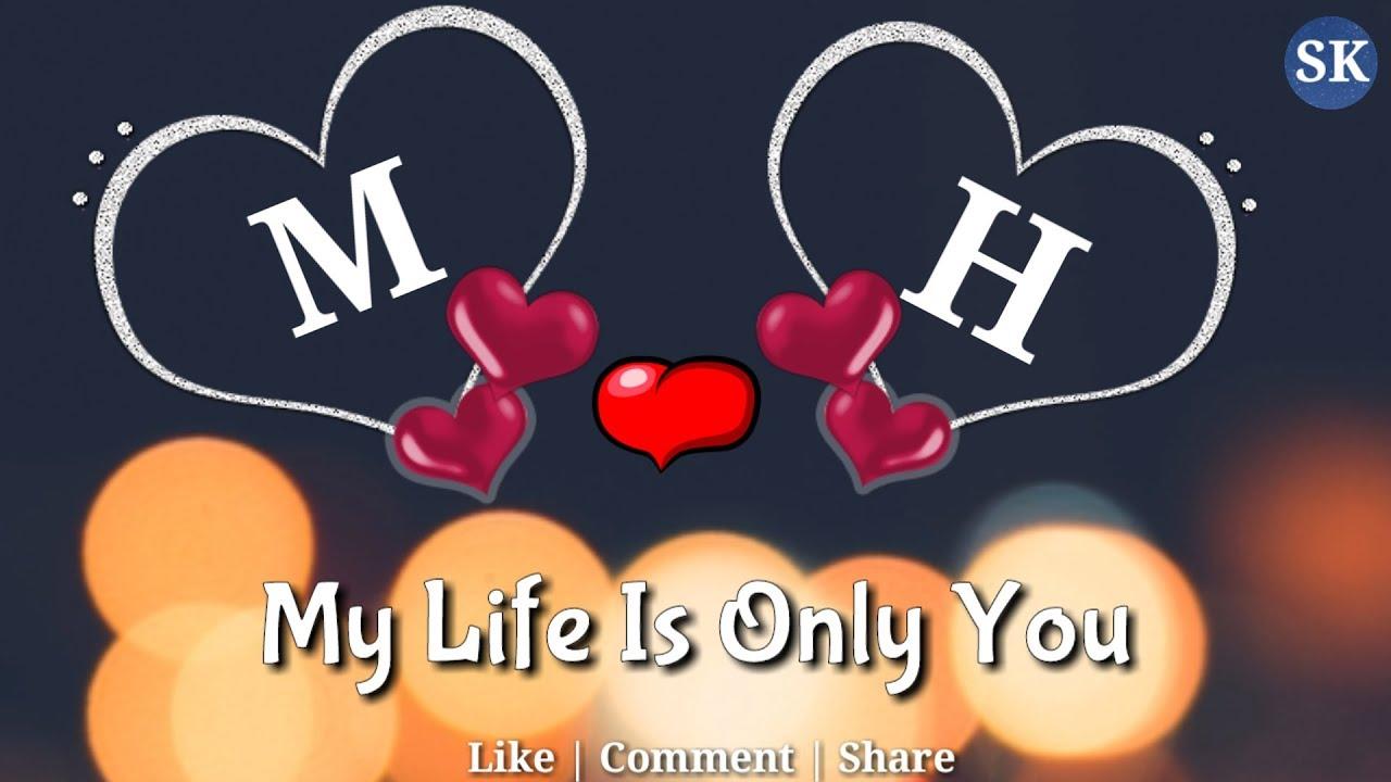 M Love H Letter Whatsapp Status M H Name M H Naam M H