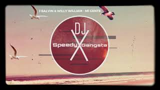 J BALVIN & WILLY WILLIAM - MI GENTE REMIX