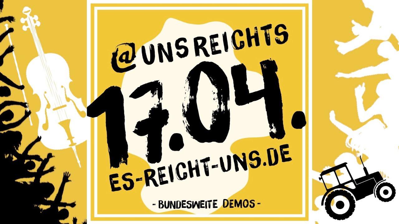 Es Reicht! - in allen 16 Bundesländern - 17.04.21