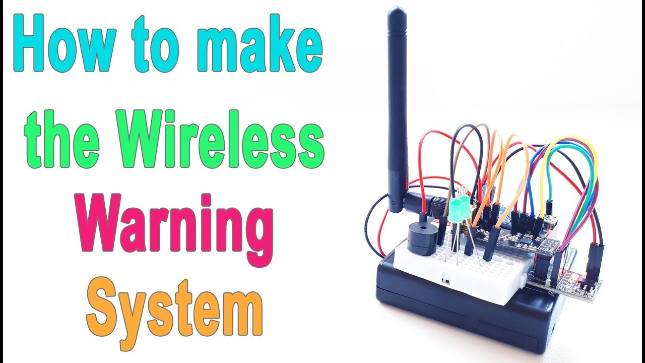 How to make Arduino Wireless Warning System | nRF24L01 Communication
