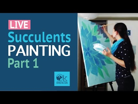 Live: Succulents Acrylic Painting Process. Creative Experimentation day!
