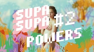 POWERS - Supa Supa EP#2