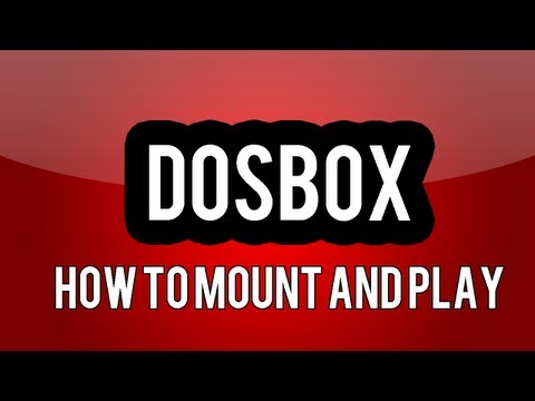DOSBox - How To Mount And Play A Game
