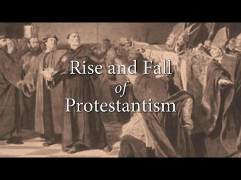 (Testing) Rise and Fall of Protestantism - Rise and Fall of Western Civilization