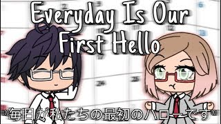 Everyday Is Our First Hello|GLMM|Gacha Life Mini Movie