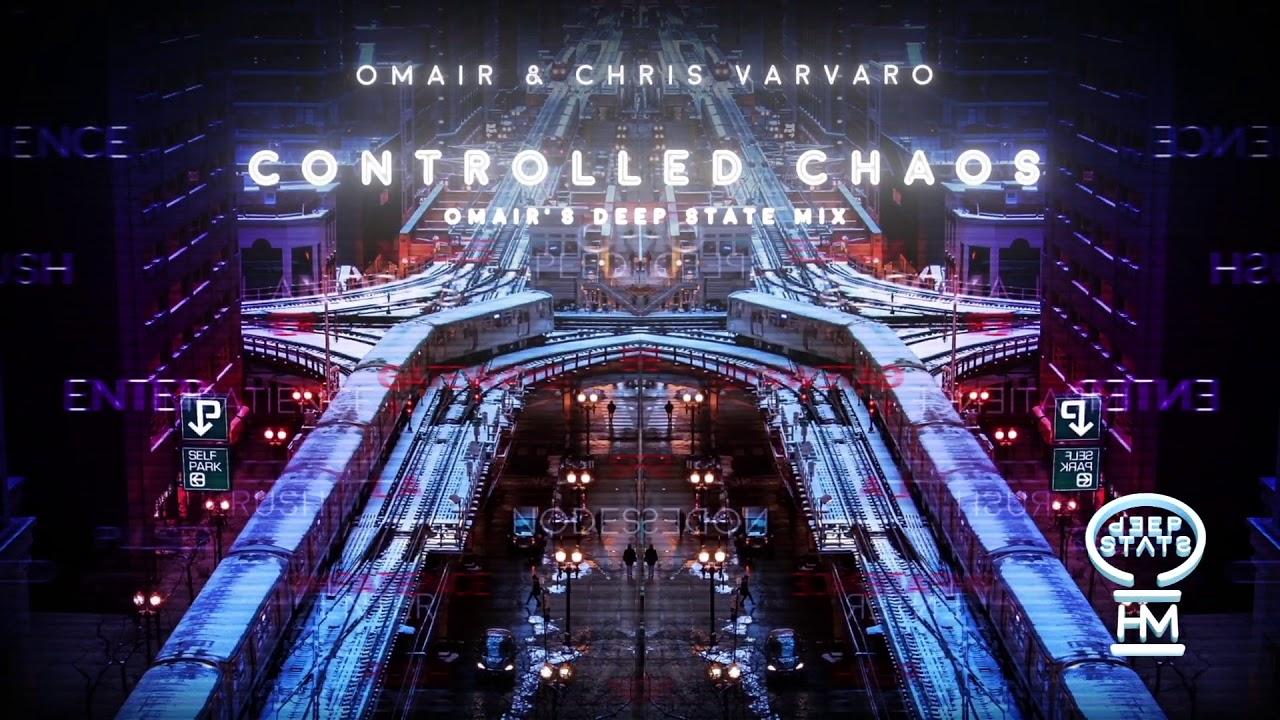 OMAIR & Chris Varvaro - Controlled Chaos (Original Mix) [Official Video]