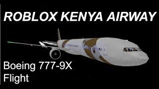 Roblox Kenya Airway Boeing 777-9X Flight