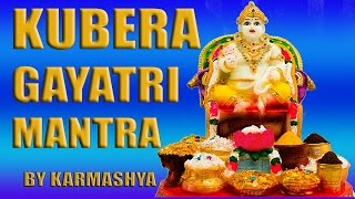 SAMPOORNA KUBER GAYATRI MANTRA KUBERA STOTRA WITH LYRICS  NO MUSIC