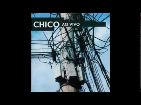 Chico Ao vivo - cd 1 - (full album)
