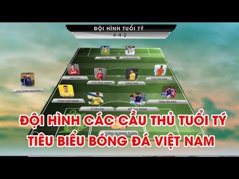 Đội Hình Tuổi Tý Nổi Bật Của Bóng đá Việt Nam | NEXT SPORTS