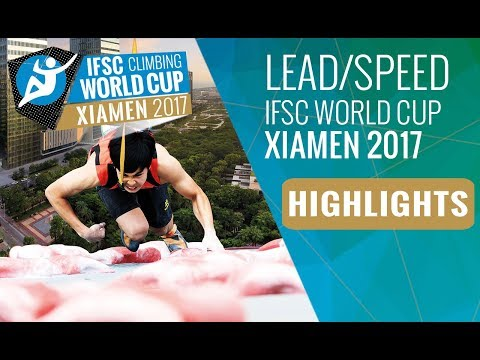 IFSC Climbing World Cup Xiamen 2017 - Lead & Speed Finals Highlights