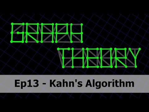 Kahn's Algorithm - Graph Theory 13