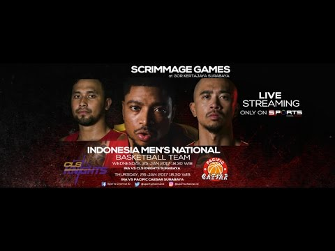 Scrimmage Games - Indonesia vs CLS Knights Surabaya