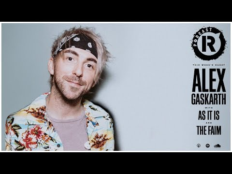 All Time Low's Alex Gaskarth, Plus As It Is & The Faim - Rock Sound Podcast