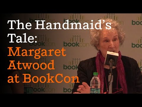 The Handmaid's Tale: Margaret Atwood and showrunner Bruce Miller (full panel) | BookCon 2017